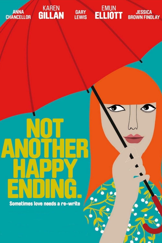 دانلود دوبله فارسی فیلم پایان ناخوشایند Not Another Happy Ending 2013